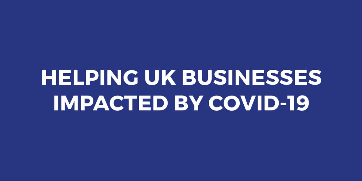 Helping UK Businesses impacted by Covid-19